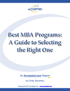 Best MBA Programs: A Guide to Selecting the Right One