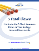 Five Fatal Flaws to Avoid in Your College Personal Statement