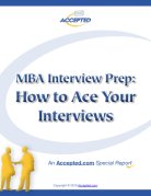 MBA Interview Prep Special Report